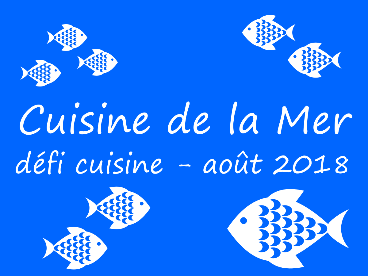 Défi Cuisine de la Mer