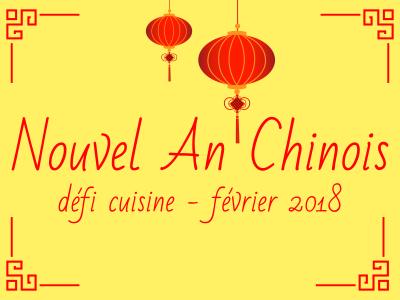 Défi cuisine Nouvel An Chinois