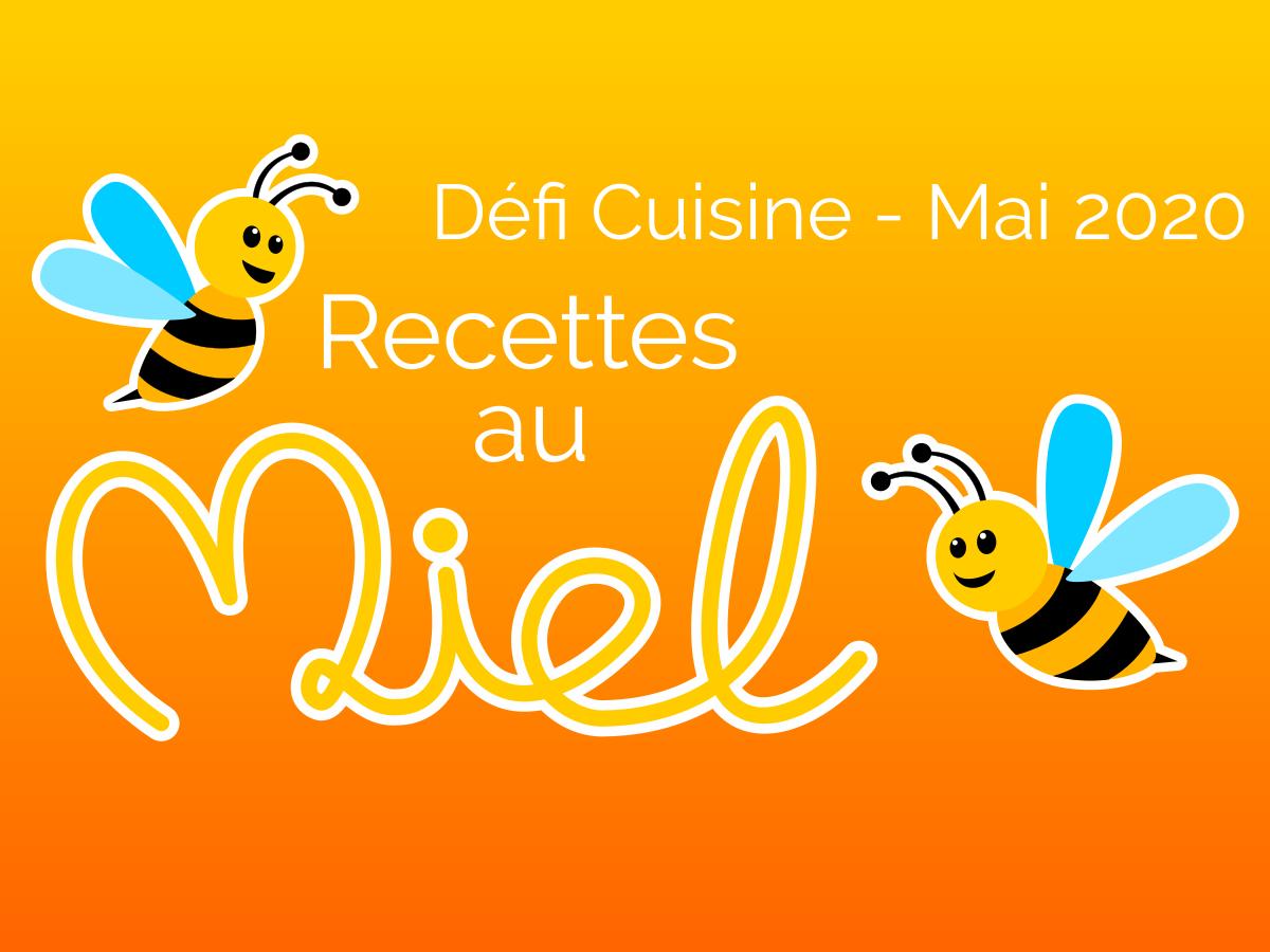 Défi recettes au miel
